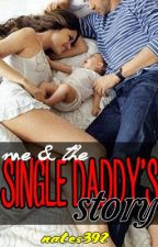 Single Daddy's Story by nates392