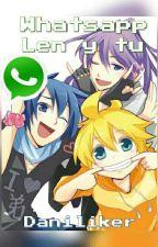 Whatsapp Len Kagamine Y Tu♥ by Daniliker