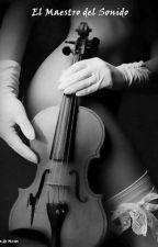 El Maestro del Sonido by Cazadorademusos