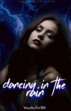 Dancing In The Rain •Sirius Black• by WeasleyGirl04