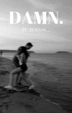 DAMN. by sensual_