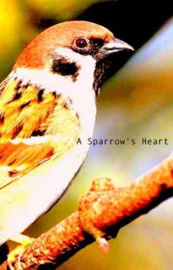 A Sparrow's Heart