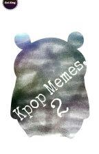 Kpop Memes 2.  (͡° ͜ʖ ͡°) by Necko-YH