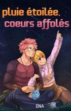 Pluie étoilée, coeurs affolés by -ArchimageEna-