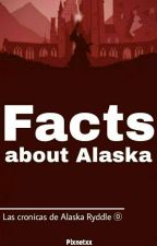 Facts about Alaska by Plxnetxx