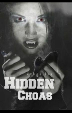 Hidden Chaos by xxbgailxx