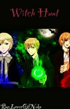 Witch Hunt - The Magic Trio (Hetalia) by LoverOfNeko