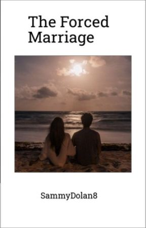 Forced Marriage | Ethan Dolan  by SammyDolan8