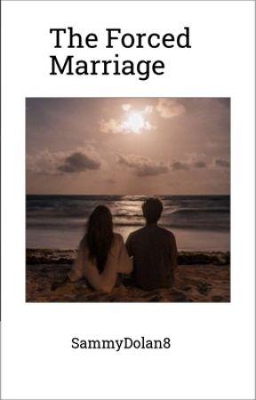 The Forced Marriage | Ethan Dolan  by SammyDolan8