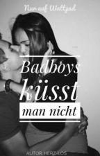 Badboys küsst man nicht                #PlatinAward19 by herz-los