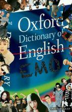Dictionary Of Emo by CuriousAuthor