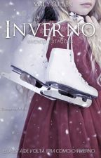Vivendo estações : Inverno  ® - Volume 2  #Wattys2017 by MailyCullen