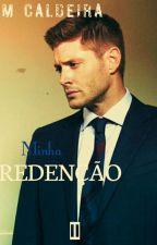 Minha Redenção by CamiSant