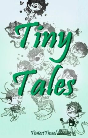 Tiny Tales by TiniestTinsel