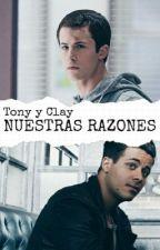 Nuestras razones. (Tony y Clay) by 0Meliii0