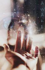 Awake by wintericedreams