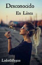 Desconocido En Línea (Editada) by Lisbethfl5502