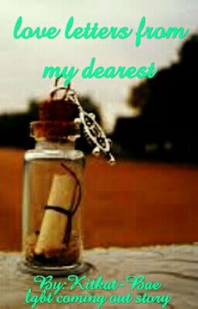 Love Letters To My Dearest by Kitkat-Bae