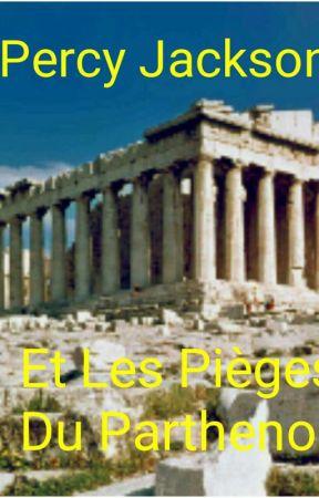 Percy Jackson Et Les Pièges Du Parthenon  by Maliciaabb