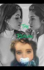 The Reason - CAMREN by camren0512