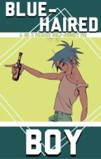 Blue Boy (2D x Reader Fanfic)  by s-houldijackoff