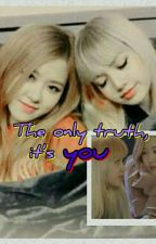 The Only Truth, It's YOU  by created4kookie
