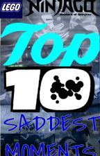 NINJAGO: Top 10 Saddest Moments by TheNinjaGuy