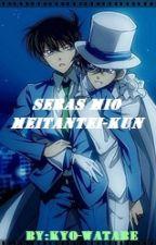 SERAS MIO MEITANTEI-KUN by Kyo-Watabe