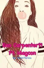 Een Carpenter?! Ft. Magcon by NikkixPatricia