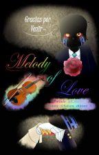 Melody of Love ♪//ErrorInk♥// by Sakura_shiromi_X3