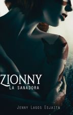 Zionny (Historias cortas de Khumé) by RipleyWylde