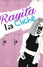 Rayita la cliché by -JohnsonGirl