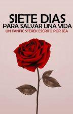 SIETE DIAS PARA SALVAR (UNA VIDA) by seathewriter
