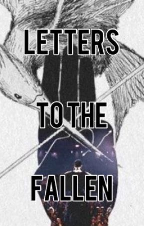 Letters From The Fallen [THG] by Starcatcher24