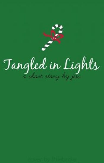 Tangled In Lights