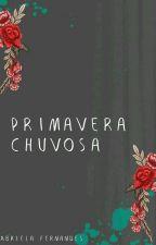Primavera Chuvosa by gabrieIinha