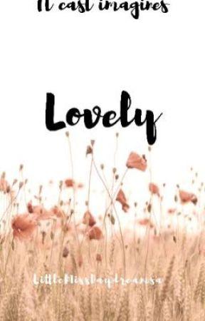 «lovely» •It cast imagines• by LittleMissDaydreams