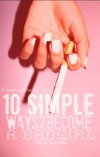 10 Simple Ways To Become A Badgirl by MariaPar1999