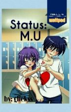 Status: M.U by ghekss