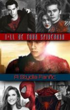 I'll Be Your Spiderman || A Stydia Fanfic by kykytw