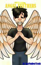 Angel Feathers (Septiplier AU) boyxboy by GayFanboyTrash