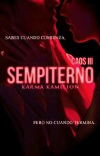Sempiterno ©  by KarmaKamilion