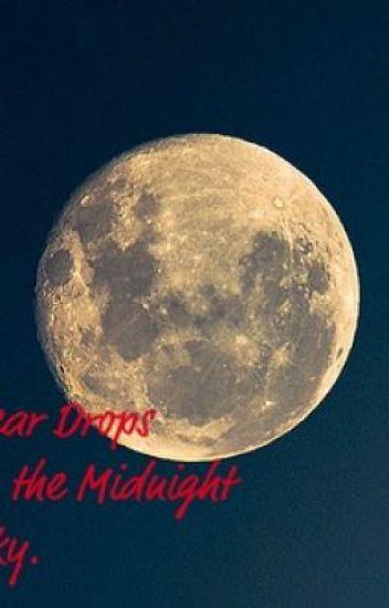 Teardrops in the Midnight Sky