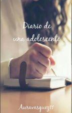 El Diario De Una Adolescente by AuraVasquez11
