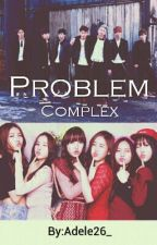 Problem Complex (BTS X G-FRIEND) by Nari_Adele