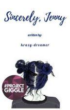 Sincerely, Jenny // On Hold by krazy-dreamer