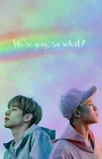 「We're gay, so what?」 Markson. by -Alixxn
