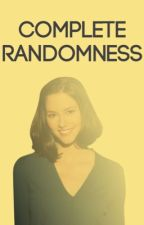 Complete Randomness// The book of Kensy's awkward randomness  by Relatable_Humans