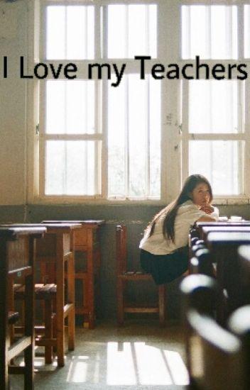 I Love my Teachers ( Selesai )