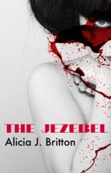 THE JEZEBEL by Fairytale_Fabler